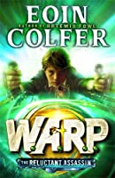 The Reluctant Assassin (W.A.R.P. Book 1)