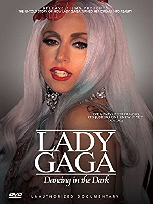 Lady Gaga - Dancing In The Dark: Unauthorized Documentary