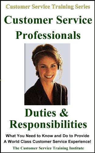 The Customer Service Training Institute - Customer Service Training: Customer Service Professionals Duties and Responsibilities (Customer Service Training Series) (English Edition)