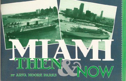 Miami then & now