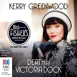 Death at Victoria Dock: A Phryne Fisher Mystery | [Kerry Greenwood]