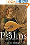 The Psalms: A Historical and Spiritua...