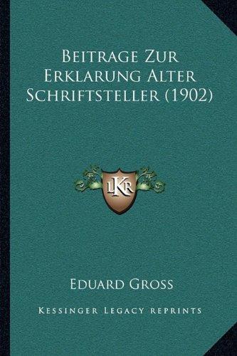 Beitrage Zur Erklarung Alter Schriftsteller (1902)
