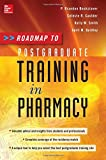 img - for Roadmap to Postgraduate Training in Pharmacy book / textbook / text book