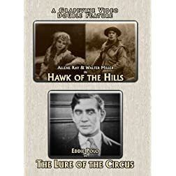 A Grapevine Video (Hawk of the Hills / The Lure of the Circus) (Double Feature)