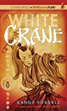 Samurai Kids #1: White Crane (Samurai Kids Series)