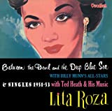 Lita Roza Between The Devil & The Deep Blue Sea Plus Ted Heath Singles