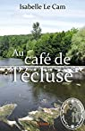 Au café de l'écluse par Le Cam