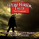 Weird Horror Tales: The Feasting Audiobook by Michael Vance Narrated by Chase Johnson