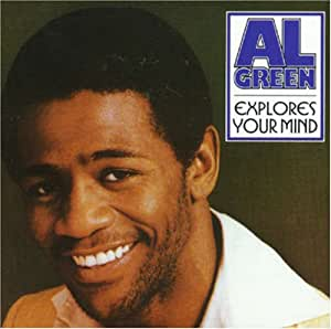Al Green Explores Your Mind Amazon Com Music