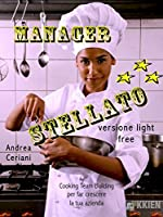 Manager stellato - versione light (UnConventional Training)