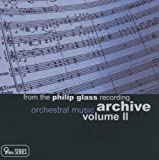 echange, troc  - From the Philip Glass Recording Archive, Vol. 2: Orchestral Music