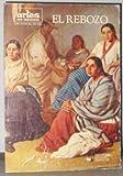 img - for El Rebozo [Artes De Mexico No. 142, Ano XVIII] book / textbook / text book