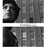 Cindy Sherman: The Complete Untitled Film Stills ~ Peter Galassi