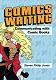 img - for Comics Writing: Communicating with Comic Books book / textbook / text book