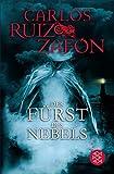 Der F�rst des Nebels: Roman (Nebel Trilogie 1)