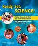 Ready, Set, SCIENCE!:: Putting Research to Work in K-8 Science Classrooms