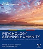 Psychology Serving Humanity: Proceedings of the 30th International Congress of Psychology: Volume 2: Western Psychology