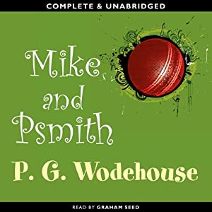 Mike and Psmith | [P.G. Wodehouse]
