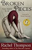 Broken Pieces (Essays Inspired By Life)