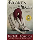 Broken Pieces (Essays Inspired By Life) ~ Rachel Thompson