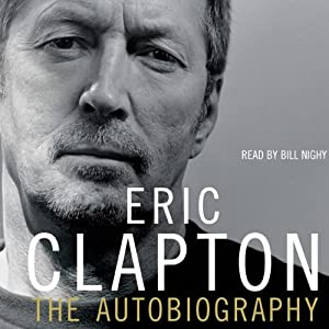 Eric Clapton: The Autobiography | [Eric Clapton]