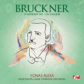 Bruckner: Symphony No. 7 in E Major (Digitally Remastered)