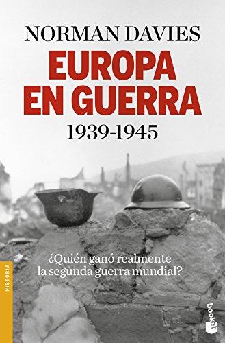 Europa En Guerra. 1939-1945 (Divulgación. Historia)