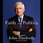 Faith and Politics | Senator John Danforth