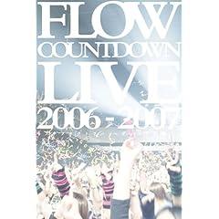 FLOW Countdown Live 2006-2007�w�L�Y�i�t�@�N�g���[ �`�f�B�t�@�N�����`�x [DVD]
