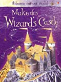 Make This Wizards Castle (Usborne Puzzle Adventures) (0746088280) by Iain Ashman