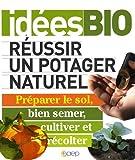 echange, troc Louis Bourdon - Réussir un potager naturel