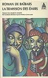 echange, troc Anonyme - Roman de Baïbars, Tome 5 : La trahison des émirs