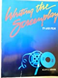 img - for Writing the Screenplay (Wadsworth series in television and film) book / textbook / text book