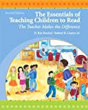 img - for The Essentials of Teaching Children to Read: The Teacher Makes the Difference (2nd Edition) book / textbook / text book