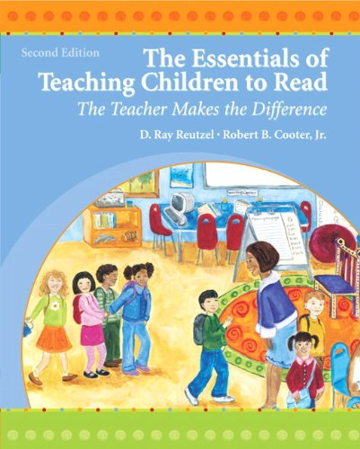The Essentials of Teaching Children to Read: The Teacher...