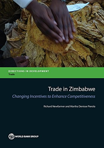 Trade in Zimbabwe: Changing Incentives to Enhance Competitiveness (Directions in Development)