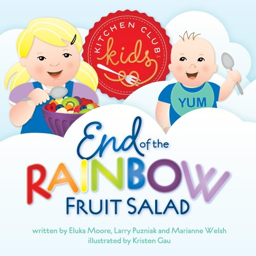 End of the Rainbow Fruit Salad (Kitchen Club Kids)