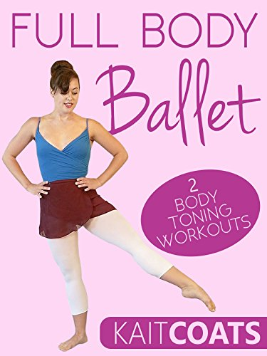 Full Body Ballet on Amazon Prime Instant Video UK