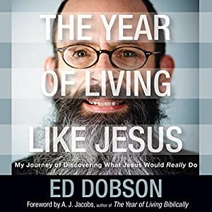 The Year of Living like Jesus Audiobook