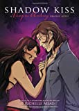 Richelle Mead Shadow Kiss: A Vampire Academy Graphic Novel (Vampire Academy Graphic Novels)