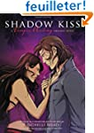 Shadow Kiss: A Vampire Academy Graphi...