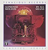 By All Means by Alphonse Mouzon (1995)