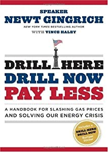 "Cover of ""Drill Here, Drill Now, Pay Less..."