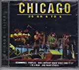 Chicago 25 or 6 to 4