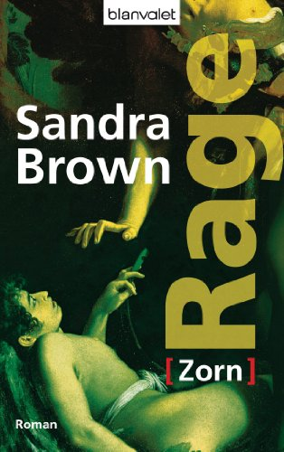 Sandra Brown  Christoph Göhler - Rage - Zorn