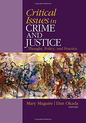 Critical Issues in Crime and Justice: Thought, Policy,...