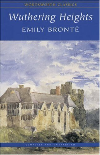 Bronte, Charlotte - WUTHERING HEIGHTS (Annotated) (English Edition)