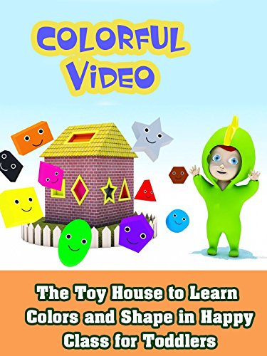 The Toy House to Learn Colors and Shape in Happy Class for Toddlers