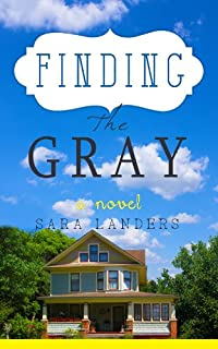 Finding The Gray by Sara Landers ebook deal